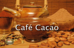 CHEF TETON'S CACAO CAFE